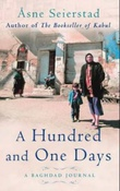 """A hundred and one days - a Baghdad journal"" av Åsne Seierstad"
