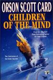 """""""Children of the Mind (Ender, Book 4) (Ender Quartet)"""" av Orson Scott Card"""