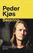"""""""Berøring"""" av Peder Kjøs"""