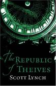 """The republic of thieves - gentleman bastard 3"" av Scott Lynch"