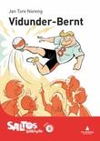 """""""Vidunder-Bernt - nivå 8"""" av Jan Tore Noreng"""