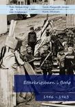 """""""Etterkrigsbarn i Bodø - 1946-1963"""" av Rita Hellem Kvig"""