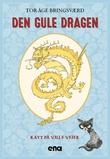 """Den gule dragen"" av Tor Åge Bringsværd"