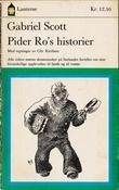 """""""Pider Ro's historier - om hans forunderlige oplevelser tillands og tilvanns"""" av Gabriel Scott"""