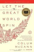 """""""Let the Great World Spin A Novel"""" av Colum McCann"""