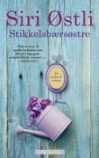 """""""Stikkelsbærsøstre"""" av Siri Østli"""