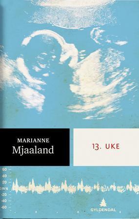 """""""13. uke - roman"""" av Marianne Mjaaland"""
