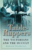 """Table-rappers - The Victorians and the Occult"" av Ronald Pearsall"