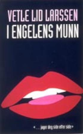 """""""I engelens munn"""" av Vetle Lid Larssen"""