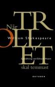 """""""Når trollet skal temmast"""" av William Shakespeare"""