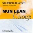 """""""Mun lean uoigi"""" av Siri Broch Johansen"""