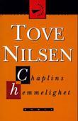 """""""Chaplins hemmelighet"""" av Tove Nilsen"""