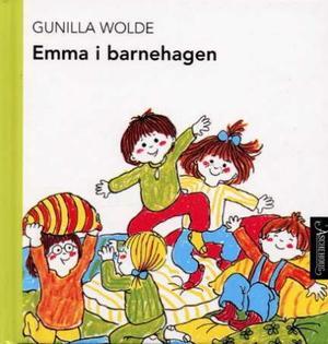 """""""Emma i barnehagen"""" av Gunilla Wolde"""