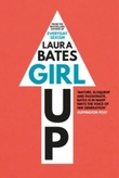 """Girl up"" av Bates,Laura"