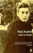"""Hand to Mouth - A Chronicle of Early Failure"" av Paul Auster"