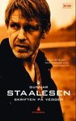 """""""Skriften på veggen - kriminalroman"""" av Gunnar Staalesen"""