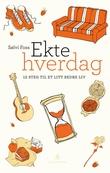 """""""Ekte hverdag - 12 steg til et litt bedre liv"""" av Sølvi Foss"""