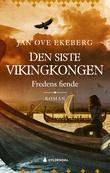 """""""Fredens fiende"""" av Jan Ove Ekeberg"""