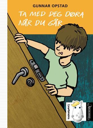 """""""Ta med deg døra når du går"""" av Gunnar Opstad"""