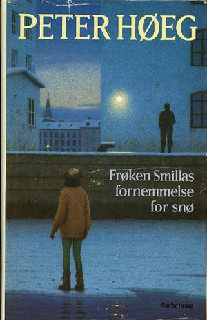 """""""Frøken Smillas fornemmelse for snø"""" av Peter Høeg"""