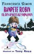 """""""Rampete Robin og den avskyelige snømannen"""" av Francesca Simon"""