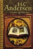 """""""Eventyr og historier"""" av H.C. Andersen"""