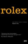 """""""Rolex en passe lang roman"""" av Roger Pihl"""