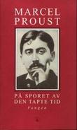 """""""På sporet av den tapte tid. Bd. 5 - fangen"""" av Marcel Proust"""