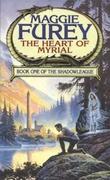 """The heart of Myrial book one of the Shadowleague"" av Maggie Furey"