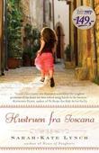 """""""Hustruen i Toscana - roman"""" av Sarah-Kate Lynch"""