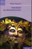 """""""Naturånder og elementarvesener"""" av Marko Pogacnik"""