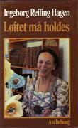 """""""Løftet må holdes"""" av Ingeborg Refling Hagen"""
