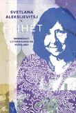 """""""Frihet - mennesket, litteraturen og Russland"""" av Svetlana Aleksijevitsj"""