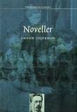 """""""Noveller"""" av Anton Tsjekhov"""
