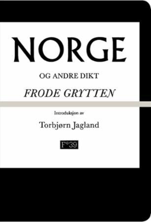 """""""Norge og andre dikt"""" av Frode Grytten"""