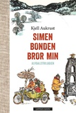 """""""Simen ; Bonden ; Bror min : Alvdalstrilogien"""" av Kjell Aukrust"""