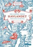 """""""Havlandet historia om hava som skapte Noreg"""" av Per Anders Todal"""