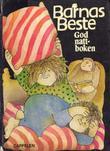 """""""Barnas Beste. Bd. 1 - godnatt-boken : til høytlesning, fortellinger, stubber og vers"""" av Tordis Ørjasæter"""