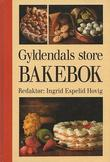 """""""Gyldendals store bakebok"""" av Ingrid Espelid Hovig"""