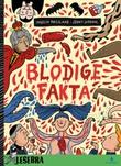 """""""Blodige fakta"""" av Ingelin Røssland"""