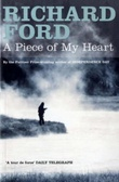 """Piece of my heart"" av Richard Ford"