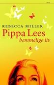 """""""Pippa Lees hemmelige liv"""" av Rebecca Miller"""