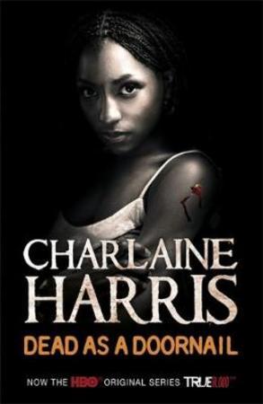 """""""Dead as a doornail"""" av Charlaine Harris"""