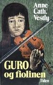"""""""Guro og fiolinen"""" av Anne-Cath. Vestly"""