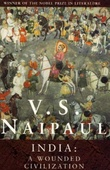 """India - a wounded civilization"" av V.S. Naipaul"