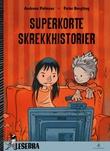 """""""Superkorte skrekkhistorier"""" av Andreas Palmaer"""