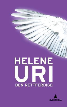 """""""Den rettferdige - roman"""" av Helene Uri"""