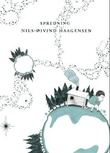 """""""Spredning - dikt"""" av Nils-Øivind Haagensen"""
