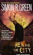 """""""Hex and the City (Nightside, Book 4)"""" av Simon R. Green"""