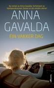 """Ein vakker dag - roman"" av Anna Gavalda"